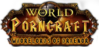 Whorelords of Draenor: Demo